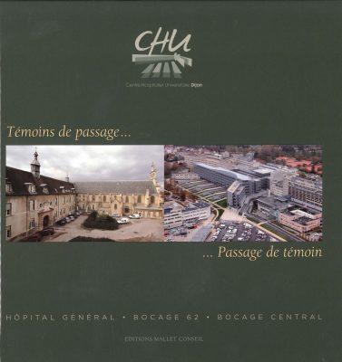 Beau livre Histoire du CHU de Dijon